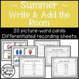 Summer Differentiated Write and Add the Room Center