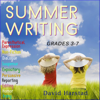 Summer Writing: 40 Printable Prompts (Grades 3-7)