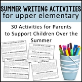 Summer Packet & Writing Activities for Upper Elementary