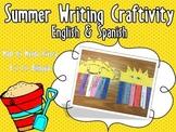 Summer Writing Craftivity (English & Spanish)