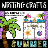 Summer Writing Crafts- (26 Editable Summer Writing Crafts