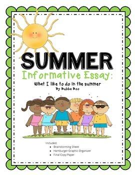 Summer Writing Informative Essay
