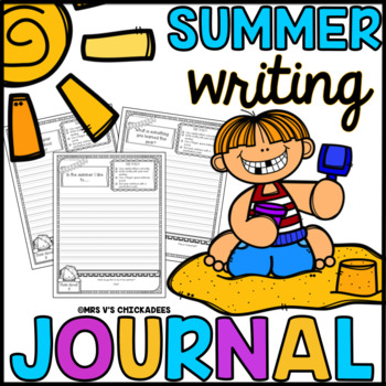 Summer Writing Journal: End of Year Activity, Summer Work,