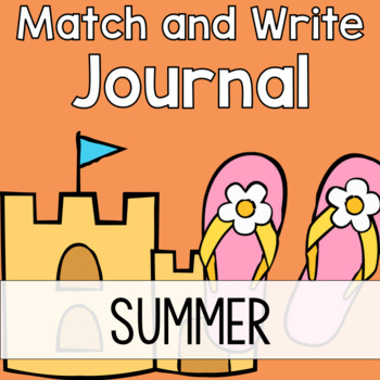 Summer Writing Journal:  Match & Write