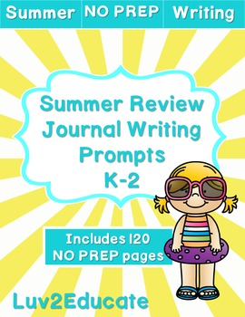 Summer Review NO PREP Journal Writing Prompts
