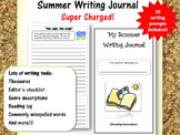 Summer Writing Journal:  Super Charged with lots of extras!