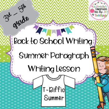 Summer Writing Lesson (Back to School Writing Lesson)