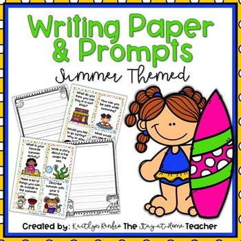 Summer Writing Papers and Prompts