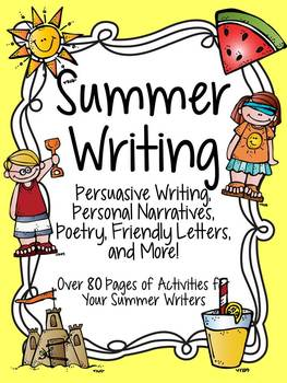 Summer Writing: Poetry, Personal Narratives, Persuasive Wr