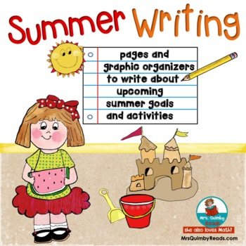 Summer Writing Prompts | Summer Plans and Goals | Graphic Organizers