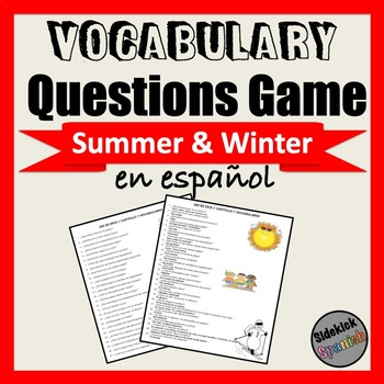 Summer and Winter Vocabulary Questions Game (Asi Se Dice Chapter 7)