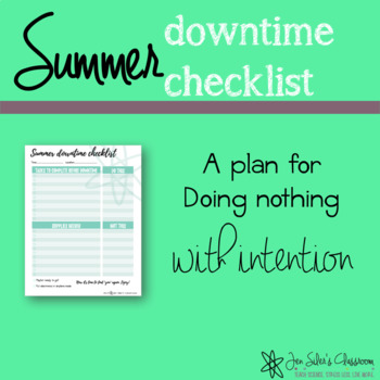 Summer downtime checklist