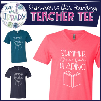 Summer is For Reading T-Shirt
