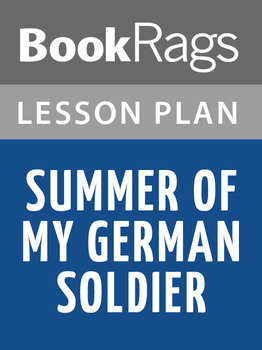 Summer of My German Soldier Lesson Plans