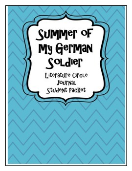 Summer of my German Soldier Literature Circle Journal Student Packet