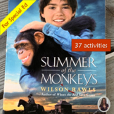 Summer of the Monkeys Novel Study for Special Education