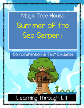 Magic Tree House SUMMER OF THE SEA SERPENT Comprehension &