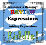 Summer's Coming Review Riddle Adding Linear Expressions...Math+Riddle=FUN!