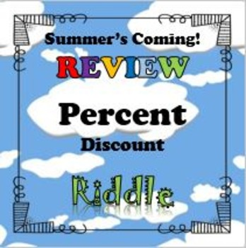 Summer's Coming! Review Riddle Percent Discount Activity..