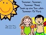 Summer, Summer, Summer Time!  Summer Articulation Activities for the /s/ sound