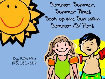 Summer, Summer, Summer Time!  Summer Articulation Activities for the /s/ sound