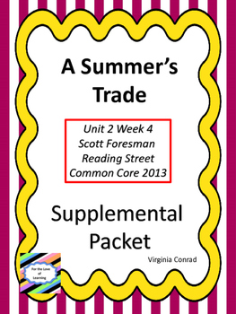 Summer's Trade--Supplemental Packet--Reading Street Grade 5