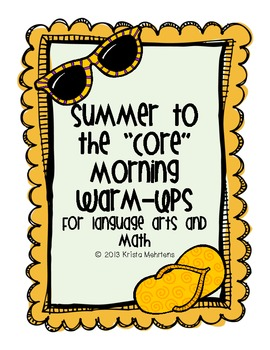 "Summer to the ""Core"" Morning Warm-Ups- aligned to the Common Core"
