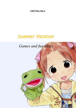 Summer vacation.Games and fun ideas
