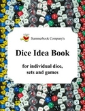 Summerbook Company's Dice Idea Book for Individual Dice, Sets and Games