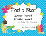 Summertime Find A Star Reward System for Online ESL Teaching
