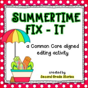 Summertime Fix-It ~ an editing activity