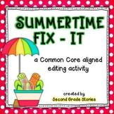 Summertime Fix-It ~ an editing activity