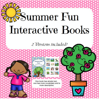 Summertime Fun Interactive Books - 2 Versions!