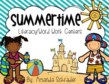 Summertime Literacy/ Word Work Centers Common Core Aligned