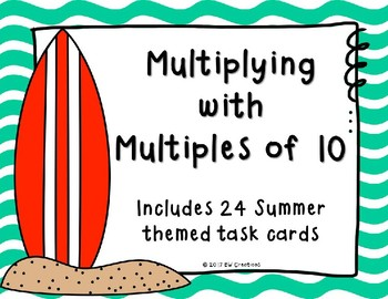 Multiplying with Multiples of 10 {Summertime}