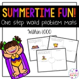 Summertime One Step Word Problems within 1000!