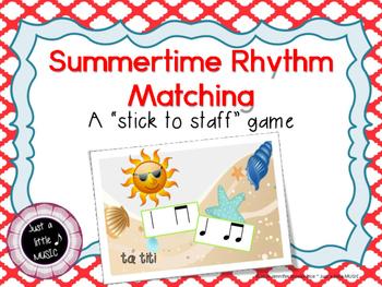 Summertime Rhythm Matching--A stick to staff notation game {ta titi }