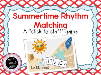 Summertime Rhythm Matching--A stick to staff notation game