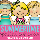 Summertime Spatial Concepts