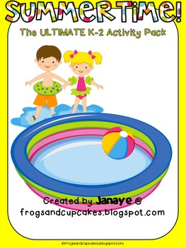 Summertime ULTIMATE Activity Pack {K-2}