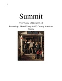 Treaty Simulations: Summit: The Treaty of Ghent 1814 Recre