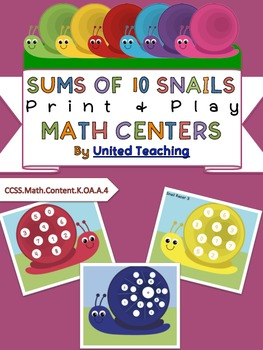 Sums of 10 Snails Print + Play Math Centers