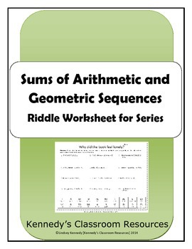 Sums of Arithmetic and Geometric Sequences - Riddle Worksheet for Series