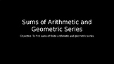 Sums of Arithmetic and Geometric Series - PowerPoint Lesson (9.5)