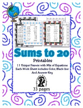Sums to 20 Printable Worksheets - 11 Different Work Sheets - Unique Frames