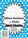 Special Education - Addition - Sums up to 5 w/Visuals - Wr