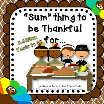 "Thanksgiving Math---  ""Sum""thing to Be Thankful"