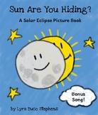 Sun Are You Hiding? A solar eclipse picture eBook