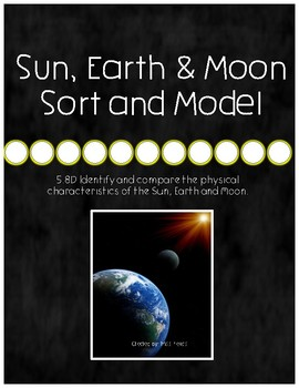Sun, Earth & Moon Sort and Model {5.8D}