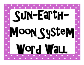 Sun-Earth-Moon System Word Wall